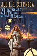 Book Cover: This Gulf of Time and Stars by Julie E. Czerneda