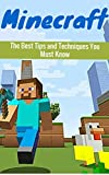Free Kindle Book : Minecraft: The Best Minecraft Tips and Secret Techniques You Must Know (minecraft game, minecraft games, minecraft xbox, minecraft magazine, minecraft ... minecraft revenge, minecraft mobs, free)