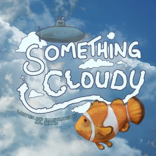 Free Kindle Book : Something Cloudy