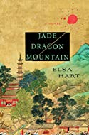 Book Cover: Jade Dragon Mountain by Elsa Hart