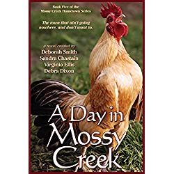A Day In Mossy Creek (The Mossy Creek Series Book 5)
