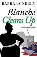 Book Cover: Blanche Cleans Up by Barbara Neely