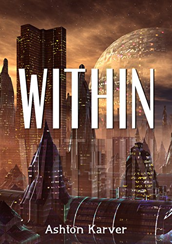 Within - A Science Fiction 2015 New Release