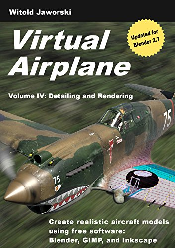 PDF Virtual Airplane Detailing and Rendering Create realistic aircraft models using free software Blender GIMP and Inkscape