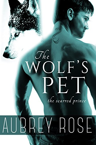 Free Kindle Book : The Scarred Prince (The Wolf
