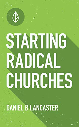 Simple Church Planting: 10 Christ-Centered Church Training Lessons on How to Multiply Church Planting Churches