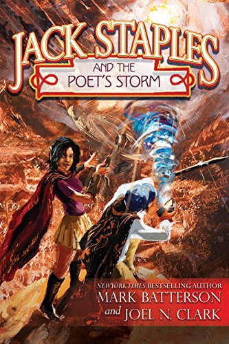 Book Cover: Jack Staples and the Poet's Storm by Mark Batterson and Joel N. Clark