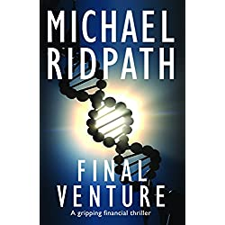 Final Venture: Power and Money Thriller: Book 4