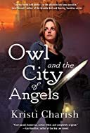 Book Cover: Owl and the City of Angels by Kristi Charish