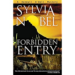 Forbidden Entry (Kendall O'Dell Mystery Series Book 5)
