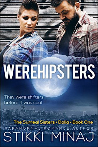 Werehipsters