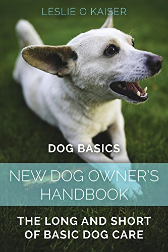Free Kindle Book : Dog Basics  -New Dog Owner