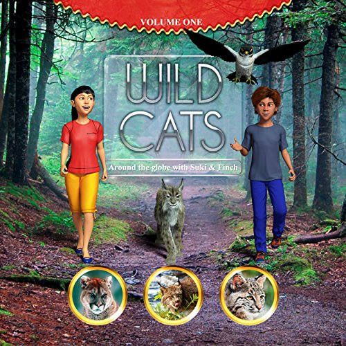Free Kindle Book : WILD CATS, around the globe with Suki and Finch