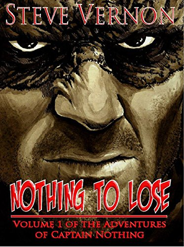 Nothing To Lose by Steve Vernon