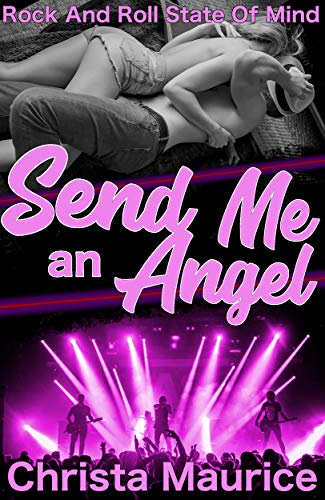 Send Me an Angel by Christa Maurice