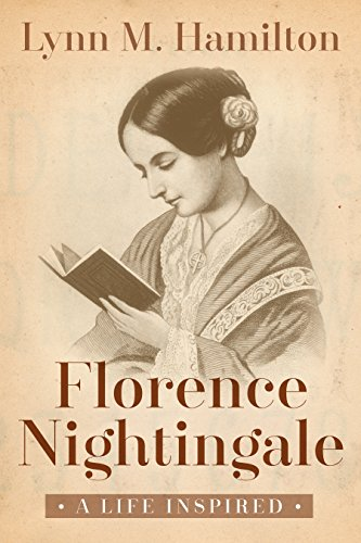 Florence Nightingale: A Life Inspired