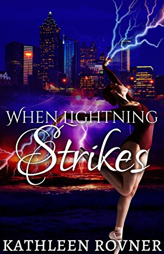 When Lightning Strikes by Kathleen Rovner