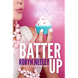 Batter Up (Bachelors of Buttermilk Falls Book 1)