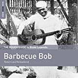 The Rough Guide to Blues Legends: Barbecue Bob