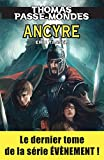 Thomas Passe-Mondes : Ancyre: Tome 8 - Saga Fantasy (French Edition)