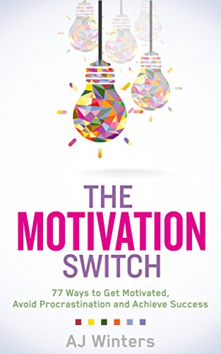 Free eBook - The Motivation Switch