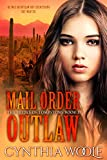 Free eBook - Mail Order Outlaw