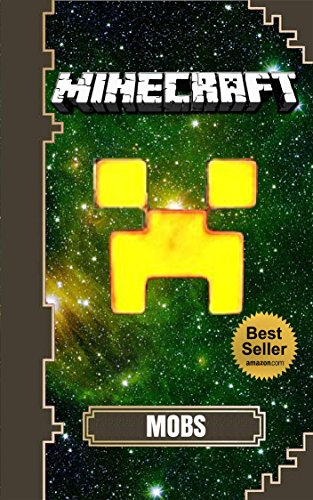 Free Kindle Book : Minecraft: Mobs Handbook: Everything you need to know about the Minecraft mobs (Minecraft Ultimate Guide Book 2)