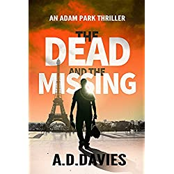 The Dead and the Missing (Adam Park Thriller Book 1)