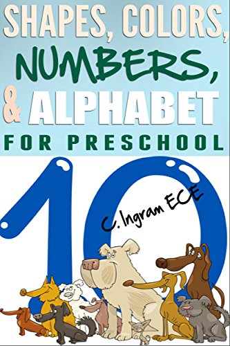 Free Kindle Book : Shapes, Colors, Numbers and Alphabet for Preschool