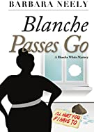 Book Cover: Blanche Passes Go by Barbara Neely