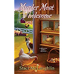 Murder Most Wholesome (A Blossom Valley Mystery)