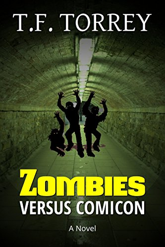 [Cover of Zombies Versus Comicon: A Novel by T.F. Torrey]