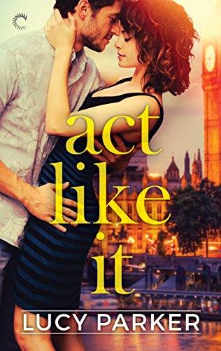 Books on Sale: Act Like It by Lucy Parker & More