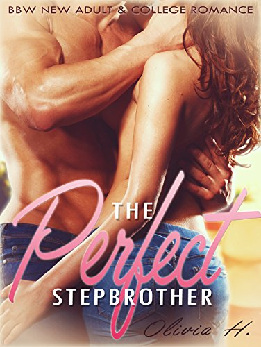 PDF Stepbrother The Perfect Stepbrother BBW Taboo Short Stories New Adult Contemporary Romance Short Stories Threesomes