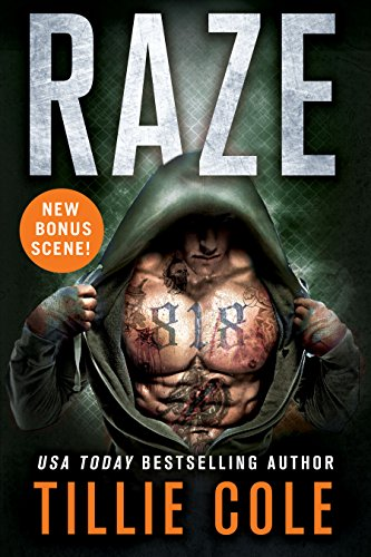 Raze by Tillie Cole. A shredded man is looking mysterious in a hoodie. His face is hidden, but he is covered in questionable tattoos and there's a weird bulge on his neck.