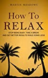 Free eBook - How to Relax
