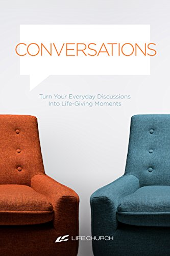 Conversations: Turn Your Everyday Discussions Into Life-Giving Moments