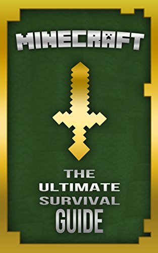 Free Kindle Book : Minecraft: The Ultimate Survival Guide: (Minecraft Secrets, Minecraft Books) (The Ultimate Minecraft Guide Series Book 1)