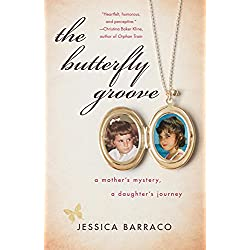 The Butterfly Groove: A Mother