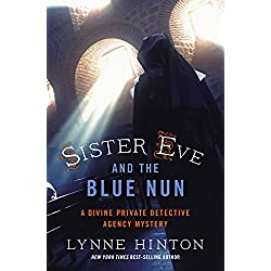 Sister Eve and the Blue Nun (A Divine Private Detective Agency Mystery Book 3)