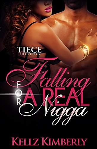 Free Kindle Book : Falling For A Real Nigga