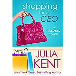 Shopping for a CEO (Shopping for a Billionaire series Book 7)
