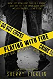 Free eBook - Playing with Fire