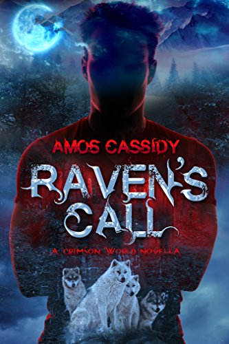 Raven's Call by Amos Cassidy