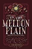 On the Meldon Plain (The Fourline Trilogy Book 2)