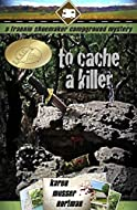 Book Cover: To Cache a Killer by Karen Musser Nortman