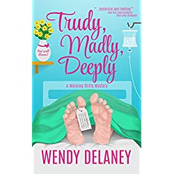Trudy, Madly, Deeply