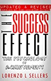 The Success Effect: The Psychology of Achievement