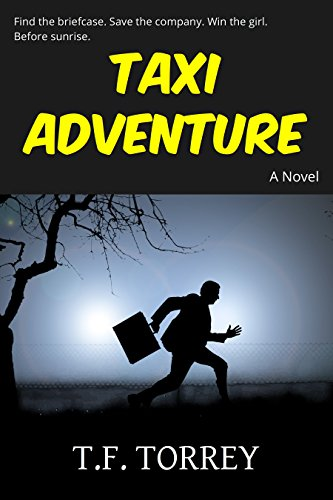 [Cover of Taxi Adventure: A Novel by T.F. Torrey]