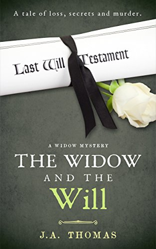 The Widow and the Will by J. Thomas-Like